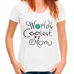 koszulka dla mamy World coolest mom