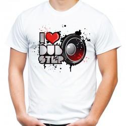 koszulka i love dubstep