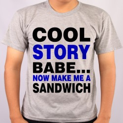 Koszulka cool story babe now make me a sandwitch