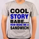 Koszulka cool story babe now make me a sandwitch