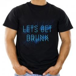 Koszulka let's get drunk