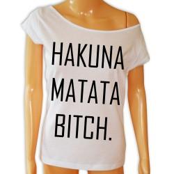 Koszulka Hakuna matata bitch