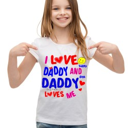 Koszulka i love daddy and daddy my hero loves me