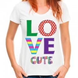 koszulka damska LOVE CUTE