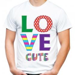 koszulka męska LOVE CUTE